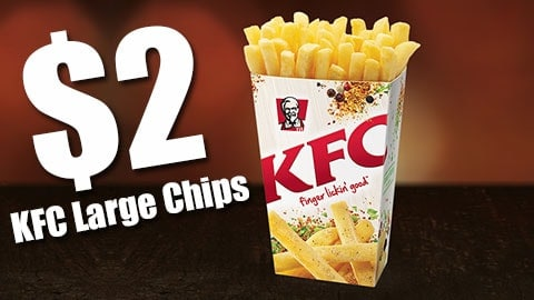 $2 Kfc Large Chips March 2018