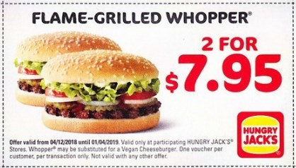 Flame Grilled Whopper 2 For $7.95 Hungry Jack's Voucher Expires 1 April 2019