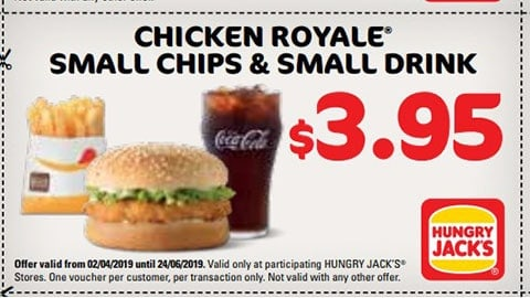 $3.95 Chicken Royale Small Chips & Drink Hungry Jacks Vouchers